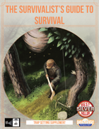 Survivalist's Guide To Survival