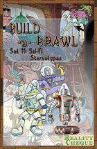 Build-a-Brawl Set 11: Sci-Fi Stereotypes
