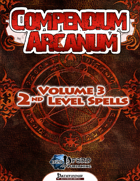 Compendium Arcanum Vol. 3: 2nd-Level Spells (PFRPG)