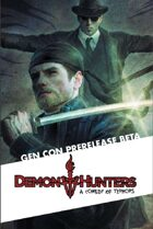 Demon Hunters: A Comedy of Terrors Gen Con Beta