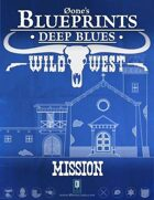 Deep Blues: Wild West - Mission