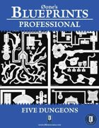 0one's Blueprints PRO: Five Dungeons