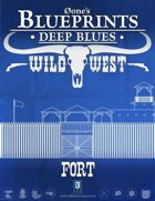 Deep Blues: Wild West - Fort