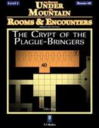 Rooms & Encounters: The Crypt of the Plague-Bringers