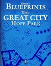 0one's Blueprints: The Great City, Hope Park