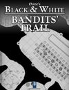 0one's Black & White: Bandits' Trail