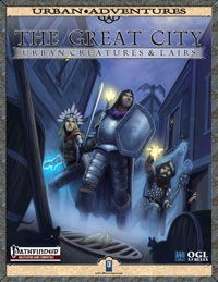 The Great City: Urban Creatures & Lairs on DriveThruRPG.com