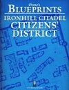 0one's Blueprints: Ironhill Citadel - Citizens' District