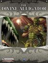 The Divine Alligator (Pathfinder)