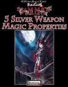 #1 With a Bullet Point: 5 Silver Weapon Magic Properties