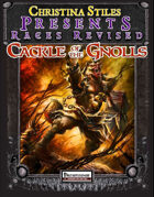 Christina Stiles Presents: Races Revised - Cackle of the Gnolls