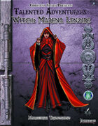 Christina Stiles Presents: Talented Adventurers - The Witch: Marena Lenoire