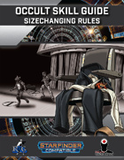 Occult Skill Guide: Sizechanging Rules