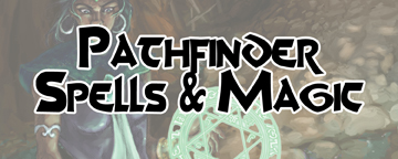 Pathfinder Spells & Magic