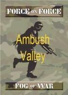 Ambush Valley Fog of War