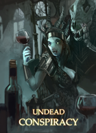 Dungeon World Playbooks: Undead Conspiracy [Bundle]