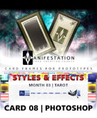 Card 08 - Styles & Effects (Tarot) Photoshop + Gimp | Card Game Design Template for Play-testing |