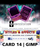 Card 14 - Styles & Effects (Future Age) Gimp | Card Design Border for Prototypes |