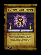 50/50 Zap Away  - Custom Card