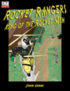 Rocket Rangers: King of the Rocket Men