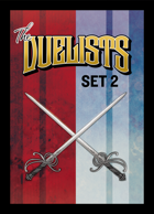 The Duelists: Set 2