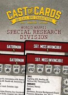 Cast of Cards: WWII Special Research Division (Modern)