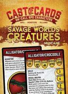 Cast of Cards: Savage Worlds Creatures (Mundane)