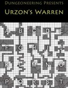 *Dungeoneering Presents* Urzon's Warren