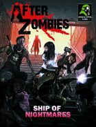 After Zombies Ship of Nightmares