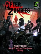 After Zombies - Night Ride (Fiction)