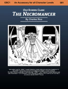 Old School Class: The Necromancer