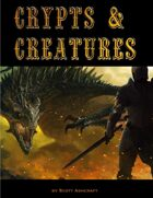 Crypts & Creatures Core Rule Book