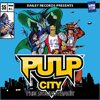 Pulp City - The Soundtrack, Part 1 [BUNDLE]