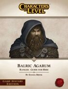 Characters-By-Level: Balric Agarum (Game Avatars Edition)