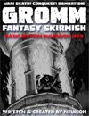 GROMM: Fantasy Skirmish, Basic Edition MKII
