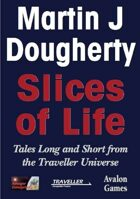 Slices of Life, Traveller Fiction