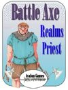 Battle Axe, Realm's Priest