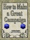 How to Create a Great Campaign