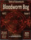Tomes of Adventure, Bloodworm Bog