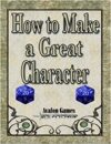 How to Make a Great Character