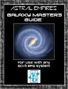 ASTRAL EMPIRES-THE ROLEPLAYING GAME Galaxy Master's Guide