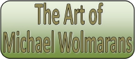 The Art of Michael Wolmarans