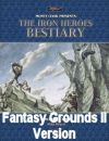 Iron Heroes Bestiary for Fantasy Grounds II