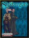 [PFRPG] Shadowglade: The Toymaker of Avenguard