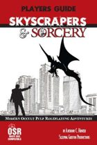 Skyscrapers & Sorcery White Box Rules Players Guide