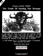 The Tomb Of Gardag The Strange