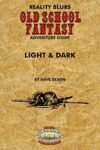 Old School Fantasy #8: Light & Dark (Savage Worlds Edition)