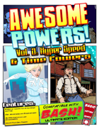 Awesome Powers Vol. 9: Hyper Speed and Time Powers