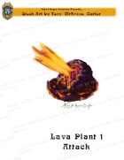CSC Stock Art Presents: Lava Plant 1 Attacking