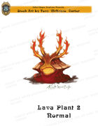 CSC Stock Art Presents: Lava Plant 2 Normal